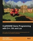 CryENGINE Game Programming with C++, C#, and Lua - PDF Free Download - Fox eBook | totetote | Scoop.it