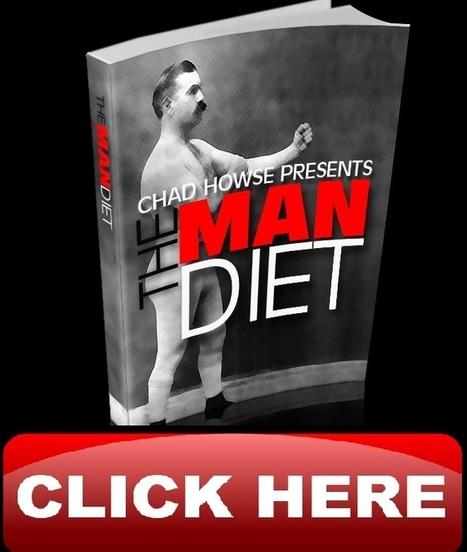 The Man Diet Chad Howse | The Man Diet Chad Howse | Scoop.it