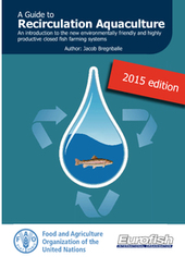A Guide to Recirculation Aquaculture, 2015 edition | Aquaponics~Aquaculture~Fish~Food | Scoop.it