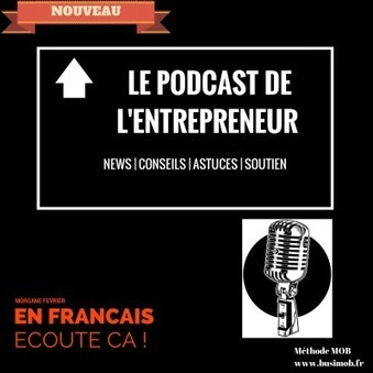 Podcast Advent Calendar 2014 | Les Entrepreneurs parlent aux Entrepreneurs | Marketing Web et Mobile | Scoop.it