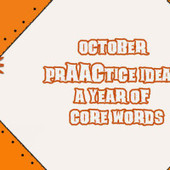 October PrAACtice Ideas- A Year of Core Words | AAC & Language Intervention | Scoop.it