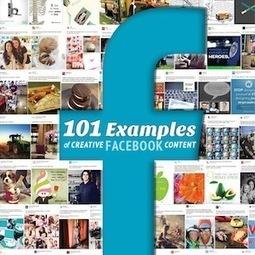 Get Inspired! 101 Examples of Creative Facebook Content | Social Media | Scoop.it