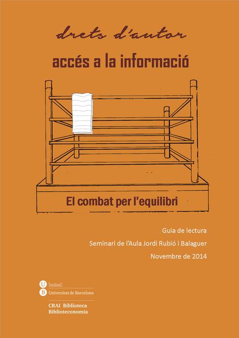 Drets d'autor i accés a la informació. El combat per l'equilibri | Marketing de contenidos para bibliotecas universitarias | Scoop.it