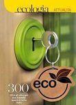 Idea Turismo: Prenotare una VACANZA GREEN in un HOTEL ECOLABEL! | idea ed idee nel turismo | Scoop.it