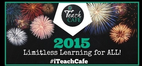 Limitless Learning for ALL! | iTeach Cafe, LLC | Scoop.it