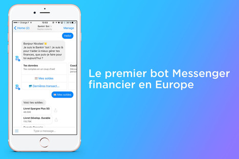 Chatbot : Bankin' permet de gérer son argent via Facebook Messenger | Geeks | Scoop.it