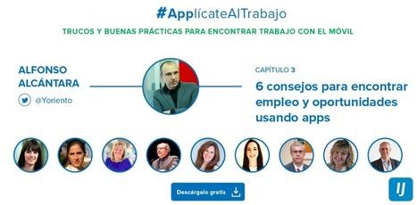 Cómo encontrar empleo y oportunidades profesionales con tu móvil - Yoriento | APRENDIZAJE | Scoop.it