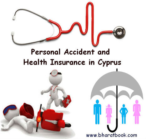 Personal Accident and Health Insurance in Cyprus, - Bharat Book Bureau | Pharmaceuticals - Healthcare and Travel-tourism | Scoop.it