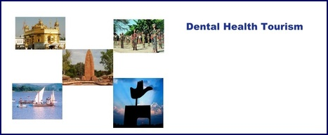 E-Health Solutions : Top 5 Factors That Facilitates Dental Health Tourism in India | DENTAL TOURISM | Scoop.it