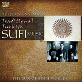 Traditional Turkish Sufi Music | Turkish Classical and Sufi Music | Scoop.it