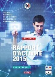 Rapport d'activité 2015 | ANSSI | e-santé, TIC & co | Scoop.it