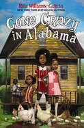 Gone Crazy in Alabama by Rita Williams-Garcia   FIC WIL | Fun Fiction Fridays | Scoop.it