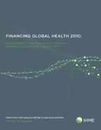 Financing Global Health 2012: The End of the Golden Age? | Institute for Health Metrics and Evaluation | Health promotion. Social marketing | Scoop.it