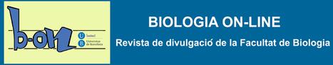 (ES) (PDF) - Biologia on-line. Revista de divulgació de la Facultat de Biologia | ub.edu | Glossarissimo! | Scoop.it