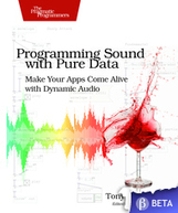 The Pragmatic Bookshelf | Programming Sound with Pure Data | music Instrument progrmming languages | Scoop.it