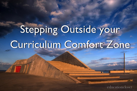 Education Closet – Stepping Outside of Your Curriculum Comfort Zone | Arts Integration with the Common Core | Scoop.it