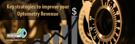 Key strategies to improve your Optometry Revenue | Medical Billing And Coding Services | Scoop.it