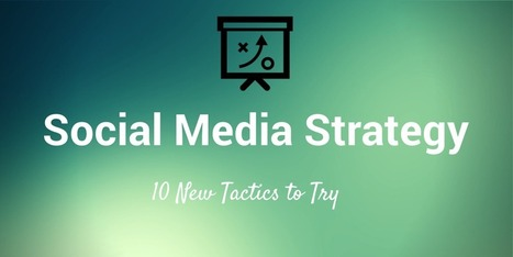 10 New Social Media Strategies to Experiment With | Buffer | Public Relations & Social Media Insight | Scoop.it