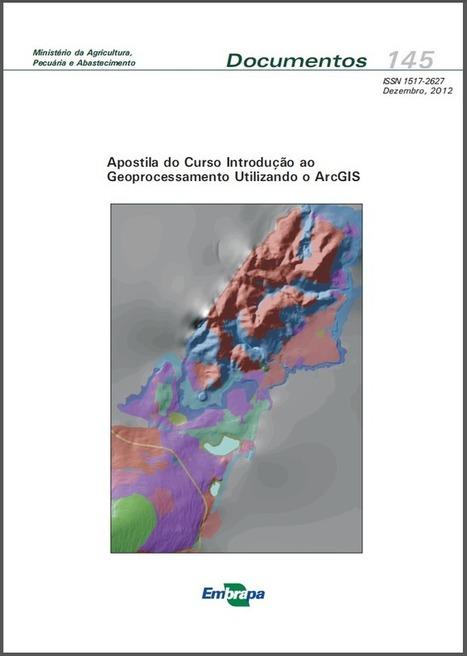 Apostila: Introdução ao Geoprocessamento com ArcGIS | Anderson Medeiros | ArcGIS-Brasil | Scoop.it