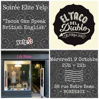 Soirée Elite Yelp : Tacos Can Speak British English @ Lily Blake | El Taco Del Diablo | Scoop.it