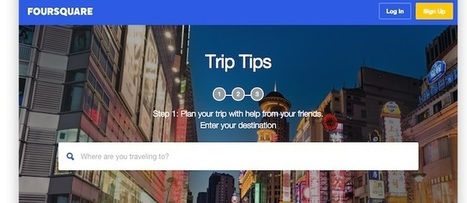 Foursquare enters trip planning melee with Trip Tips - Tnooz | Tourism Social Media | Scoop.it