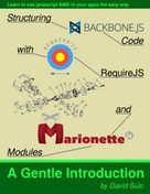 Backbone.Marionette.js: A Gentle Introduction - PDF Free Download - Fox eBook | ruby on rails, backbone | Scoop.it