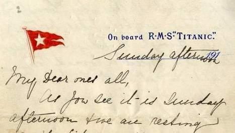 Historische brief van Titanic eind april geveild | KAP-JurakholovaM | Scoop.it