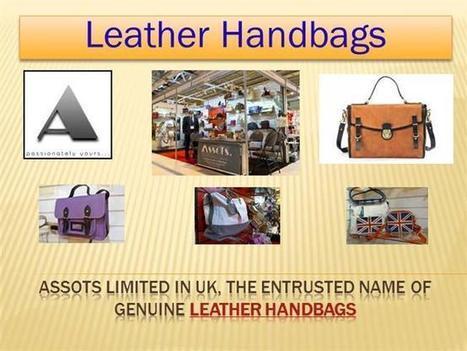 Leather Handbags Ppt Presentation | Leather Handbags | Scoop.it