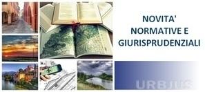 NUOVI ARTICOLI DI URBJUS su SCIA e nuove disposizioni in materia di conferenza di Servizi | Urbanistica e Paesaggio | Scoop.it