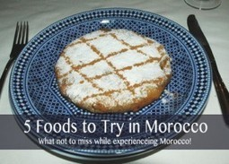 5 Foods to Try In Morocco - Experience It! Tours | Morocco Travel | Scoop.it