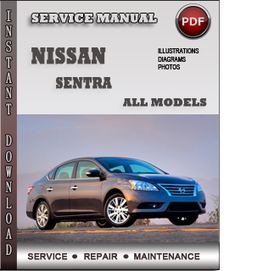 Nissan Sentra Service Repair Manual Download | Info Service Manuals | Nissan Repair Service Manuals | Scoop.it