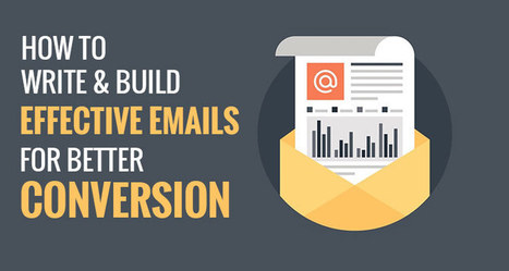 #Startup : How to Write & Build Effective Emails for Better Conversion? | France Startup | Scoop.it