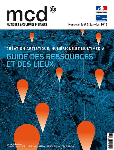 Création artistique, numérique et multimédia en France : guide des ressources et des lieux | Teaching image & photography | Scoop.it