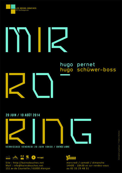 Hugo Pernet & Hugo Schüwer-Boss – «Mirroring» – Les Bains-Douches | R | WE LOVE IT ! | Scoop.it