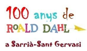 100 anys Roald Dahl - Servei Educatiu Sarrià-Sant Gervasi | Agenda i novetats. CRP Sarrià-Sant Gervasi | Scoop.it