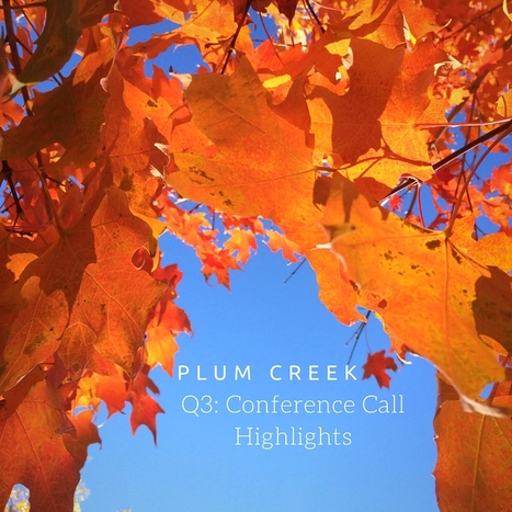 Plum Creek Q3 Conference Call Notes: A nap in the forest... | Timberland Investment | Scoop.it