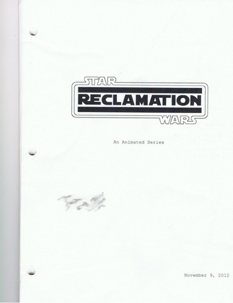 New STAR WARS: RECLAMATION Series Holds Clues to EPISODE VII  - News - GeekTyrant | Pahndeepah Perceptions | Scoop.it
