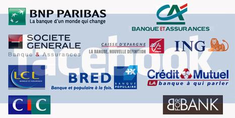 Palmarès des Banques sur Facebook - actu facebook | Facebook pour les entreprises | Scoop.it