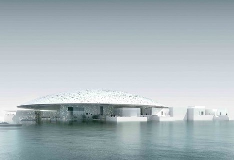 The Louvre Abu Dhabi Museum / Ateliers Jean Nouvel | The Architecture of the City | Scoop.it