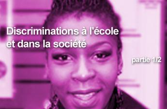 Discrimination et gestion de l'égalité et de la diversité - Volet 2 - Discrimination à l'école et dans la société (1/2) | Discriminations à l'école | Scoop.it