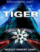 Tiger - Shaolin Darkness Book 1 - Slashed Reads | Promote My Book | Scoop.it