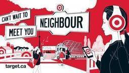 Target's mascot wants to be your neighbour in Canadian ad debut   Marketing in Motion   Scoop.it