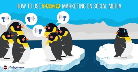 How to use FOMO marketing on social media | INTRODUCTION TO THE SOCIAL SCIENCES DIGITAL TEXTBOOK(PSYCHOLOGY-ECONOMICS-SOCIOLOGY):MIKE BUSARELLO | Scoop.it
