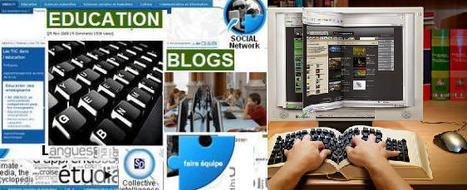 Dossier: Blogs et Réseaux Education - Actualisations | Education-andrah | Scoop.it