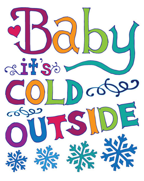 Baby it's Cold Outside Free Printable - Inspiration DIY | #thingsilove @dealiciousitalian.com | Scoop.it