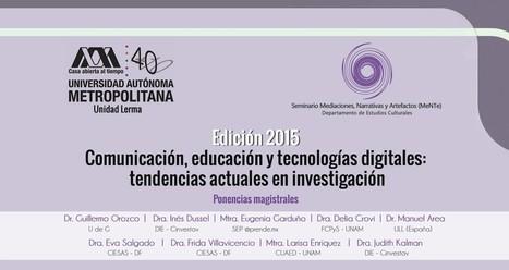 Seminario Educación, comunicación y tecnologías digitales: tendencias actuales en investigación. | educación líquida | Scoop.it