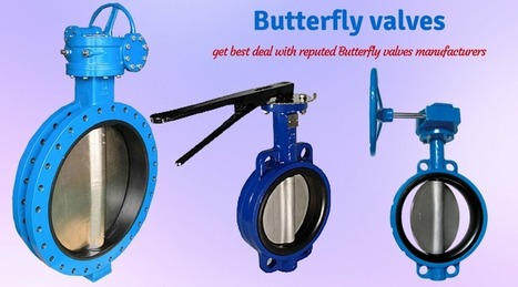 Butterfly valves are good for varied industrial application   Valve manufacturers and exporters in India   Scoop.it
