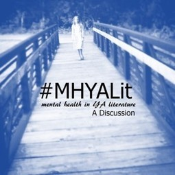 #MHYALit: Seven Myths About Mental Illness, a guest post by author Paula Stokes — @TLT16 Teen Librarian Toolbox   Young Adult Novels   Scoop.it