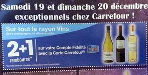 Promotion: Porteur de la carte, le rayon #vins de Carrefour en 2 + 1 le week-end prochain. | Vos Clés de la Cave | Scoop.it
