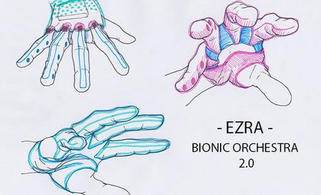 EZRA - BIONIC ORCHESTRA 2.0 | music innovation | Scoop.it